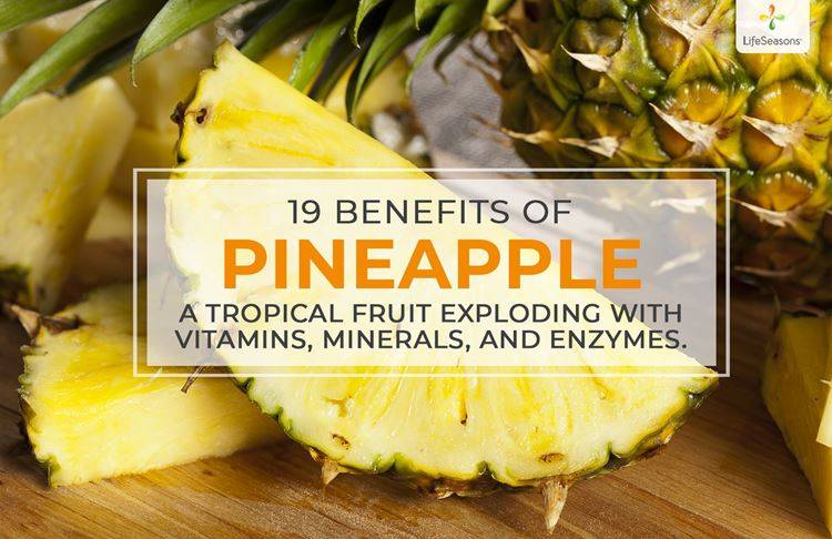 [19] Benefits of Pineapple: Digestive Enzymes and Probiotics Abound
